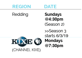 Redding channel kixe season 2 on sundays@4:30pm, season 3 starts june 3rd, 2019 on mondays at 7:30pm