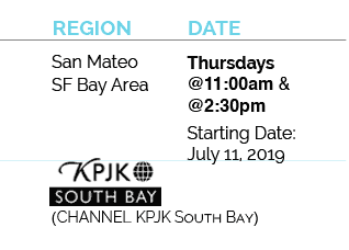 san mateo, san francisco bay area, air date for inside california education, season 3, thursdays @11:00am and 2:30pm starting July, 11, 2019 for channel kpjk south bay