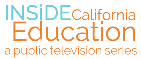 Inside California Education - A public television series